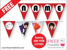 Free Big Hero 6 Bunting Printable add your own letters and print