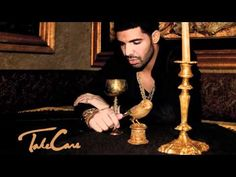 Drake- Practice (take care) . Drizzy is the sexiest man alive. Hands down <3