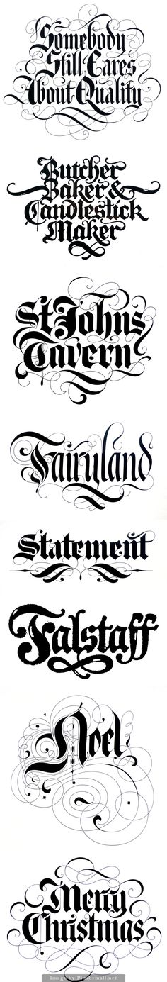 Blackletter script by David Quay. Love the lettering. Great inspiration for me to get started on practicing calligraphy.