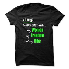 awesome  3 Things You Dont Mess With... at Topdesigntshirt  Check more at http://topdesigntshirt.net/camping/top-10-sport-tshirt-3-things-you-dont-mess-with-at-topdesigntshirt.html