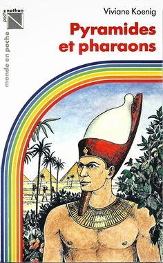 Leçons de choses: Viviane Koenig, Pyramides et Pharaons