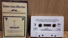 ILEGALES. TODOS ESTÁN MUERTOS. MC /EPIC - 1985 / BUENA CALIDAD.