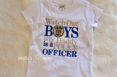 Cute baby girl shirt!!   My Daddy is a Police Officer by emeliasmom on Etsy
