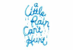 'A Little Rain Can't Hurt' by Ayaka Ito. Oh my god this makes me wanna cry ♪a little fall of rain can hardly hurt me now ♪ I Love Rain, Make It Rain, Cozy Rainy Day, Rainy Days, Walking In The Rain, Singing In The Rain, Typography Quotes, Typography Design, Rain Storm