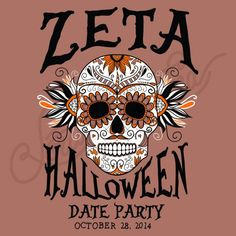 Sorority Social Zeta Tau Alpha Halloween Date Party Sugar Skull South By Sea