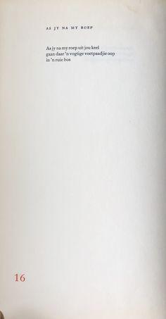 Afrikaanse gedig - Ingrid Jonker, Rook en Oker Rook, Afrikaans, Poetry, Cards Against Humanity, Words, Poetry Books, Poem, Horse, Poems