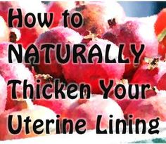 How to Naturally Thicken Your Uterine Lining using Pomegranate Juice, Vitamin E, Vitamin B Complex and Red Raspberry Leaf Tea Red Raspberry Tea, Natural Fertility, Fertility Diet, Fertility Help, Pom Juice, Pcos Infertility, Endometriosis, Vitamin B Complex