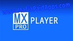 MX Player Pro v1.9.16 [Color Mod] Apk for Android    MX Player Apk  MX Playeris aMedia & VideoApplicationfor Android  Download last version ofMX Player[Unlocked/Mod/AC3/DTS] APK for Android fromMafiaPaidAppswith direct link  Tested ByMafiaPidApps  without adverts & license problem  without Lucky patcher & google play mod  MX Playeris a media player for android . also by this app you can play sound and music. we recommend downloading this media app for android.  we preparedMX PlayerFull APK…