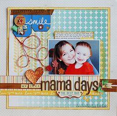 Mama Days - Scrapbook.com