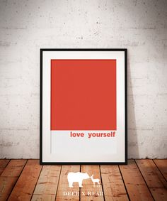 Love Yourself Typography Print Word Poster Type Art by deerxbear