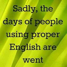 Sadly ... Grammar Memes, Grammar And Punctuation, Bad Grammar, Starwars, Writing Humor, Writing Tips, Teacher Memes, Teacher Tips, Teacher Stuff