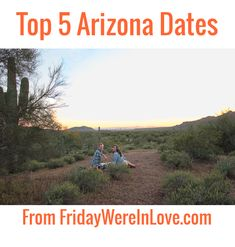 Favorite Places: Top 5 Arizona Date Night Ideas. A guest post from Friday We're in Love about Camille's top 5 places in AZ to go for date night.