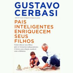 Resultado de imagem para Pais inteligentes enriquecem seus filhos