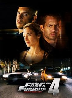I can't believe I haven't seen this one yet Ugh!The Fast & Furious 4!