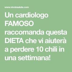 Un cardiologo FAMOSO raccomanda questa DIETA che vi aiuterà a perdere 10 chili in una settimana! 1000 Calories, Beauty Case, Yoga For Weight Loss, Low Carb Diet, Fett, Cellulite, Health Fitness, Wellness, Banana