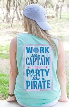 .Work Like a Captain Party Like a Pirate - Tank