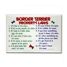 Border Terrier Property Laws 2 Rectangle Magnet