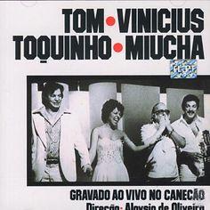Tom Jobim - Tom Jobim & Vinicius Toquinho & Miucha