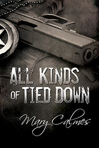 All Kinds of Tied Down: Mary Calmes » Kimi-chan Experience Book Reviews