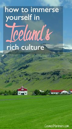 How to Immerse Yourself in Iceland's Rich Culture | CosmosMariners.com