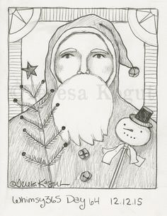 """Primitive Santa"" ©Teresa Kogut. #whimsy365 day 64 12.12.15 Can't wait to paint this guy on a grungy antique piece of wood! He will also be a rug pattern very soon :) This image is copyright protected. Thank you for respecting the rights of artists."