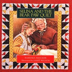 Selina and the Bear Paw Quilt (1996)