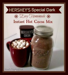 Hershey's Special Dark Homemade Hot Cocoa Mix Hershey's Special Dark Homemade Instant Hot Cocoa Mix Recipe. It is getting cold out, tis the season for hot cocoa, try this inexpensive instant mix Homemade Hot Chocolate, Hot Chocolate Bars, Hot Chocolate Recipes, Dark Chocolate Hot Cocoa Mix Recipe, Hersheys Hot Cocoa Recipe, Homemade Hot Cocoa Recipe, Mason Jar Hot Chocolate Recipe, Sugar Free Hot Cocoa Mix Recipe With Stevia, Homemade Gifts
