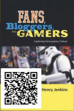 CIU210   Fans, Bloggers, and Gamers : Exploring Participatory Culture   Jenkins, H. (2006). Fans, Bloggers, and Gamers : Exploring Participatory Culture. New York, NY, USA: NYU Press.  http://site.ebrary.com/lib/saesg/reader.action?ppg=1&docID=10176209&tm=1412319771536