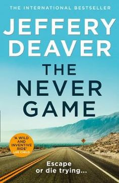 The Never Game by Jeffery Deaver | LoveReading