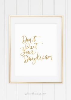"This simple, watercolor inspirational printable reminds you that no matter what life throws at you, ""Don't Quit Your Daydream!"" I was walking through Target the other day, which I do many times a week, and I saw a wooden sign with the saying, ""Don't Quit Your Daydream."" Instantly I fell in love with it but …"