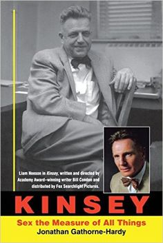 Kinsey: Sex the Measure of All Things: Jonathan Gathorne-Hardy: 9780253217264: Amazon.com: Books