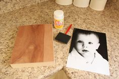 mod podge photo on wood - want to do this for a preschool project of Lilly's.
