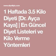 Weight Diet in 1 Week Ayça Kaya Kaya Scodelario, How To Slim Down, Nutella, Health Fitness, Hair Beauty, Weight Loss, Diet, Smoothie, Yoga