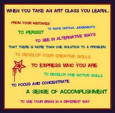 Importance of art class.maybe for my bulletin board Middle School Art, Art School, School Stuff, School Ideas, Art Room Posters, Art Classroom Management, Art Education Projects, Art Projects, Importance Of Art