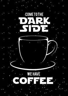 Pôster dark side coffee great coffee, need coffee, coffee love Happy Coffee, Coffee Is Life, I Love Coffee, Coffee Art, My Coffee, Coffee Shop, Coffee Mugs, Coffee Lovers, Coffee Drinks