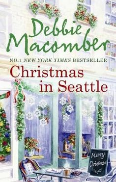 books by debbie macomber | Christmas in Seattle by Debbie Macomber