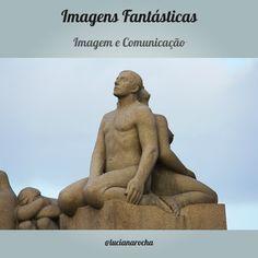 Imagens Fantásticas - Imagem e Comunicação