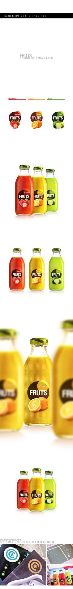 Embalagem - Fruts Juice by Rafael Serpa, via Behance