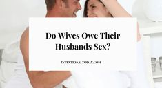 Wives owe their husbands sex - what does it mean? What is obligation sex and how does it affect intimacy between husband and wife? Intimacy In Marriage, Happy Marriage, Marriage Advice, Newlywed Advice, Advice For Newlyweds, Christian Men, Christian Marriage, The Girlfriends, Husband Quotes