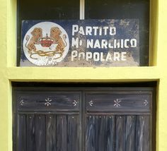 1950s political party sign in Baunei, Sardinia.