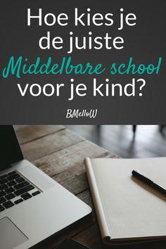Hoe kies je de juiste middelbare school voor je kind- BMelloW #blogfeestje
