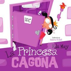 ::La princesa Cagona:: by Ed May - issuu Yoga For Kids, Children's Literature, Teaching Materials, Math Classroom, Kids Education, Book Design, Kids Learning, Storytelling, Childrens Books