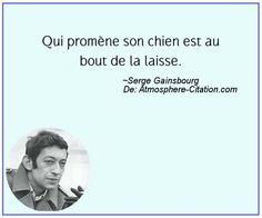 Citation de Serge Gainsbourg - Proverbes Populaires