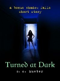 turned at dark/ the whole series!! C c hunter