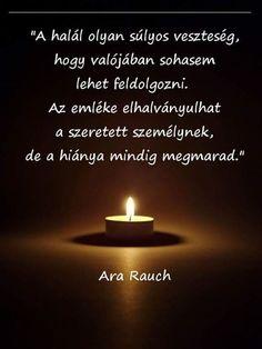 Ara Rauch gondolata a halálról. A kép forrása: Elhunyt szeretteinkre emlékezzünk
