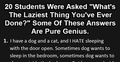 20 Laziest Things That Students Have Ever Done. Number 8 Could Only Be Done In 2014...LOL