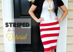 Southern Lovely: Striped Dress Tutorial