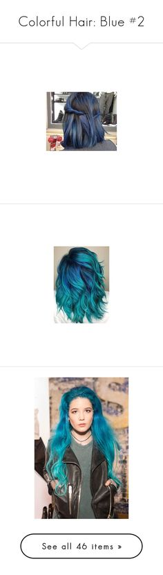"""Colorful Hair: Blue #2"" by lucy-wolf ❤ liked on Polyvore featuring pictures, hair, photos, backgrounds, blue, beauty products, haircare, hair color, halsey and hair styling tools"