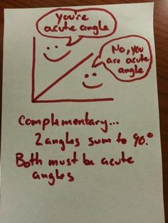 complimentary angles (this is a great way to help students remember complimentary angles)