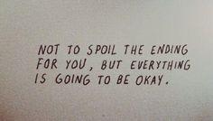 It wil be okay